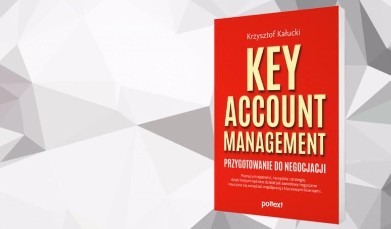 Key Account Management. Przygotowanie do negocjacji