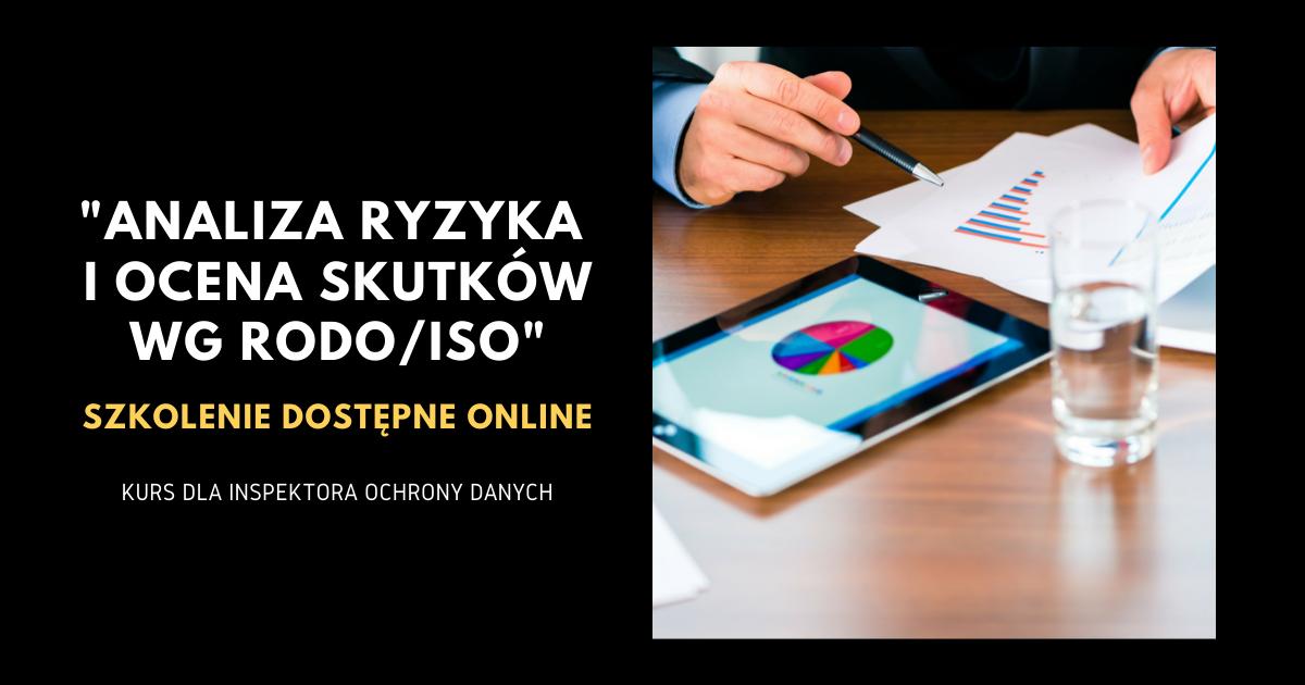 Analiza ryzyka i ocena skutków wg RODO/ISO. Kurs online.